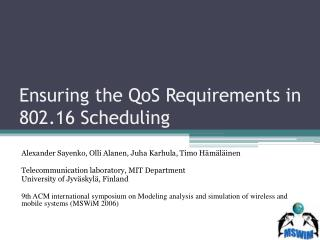 Ensuring the QoS Requirements in 802.16 Scheduling