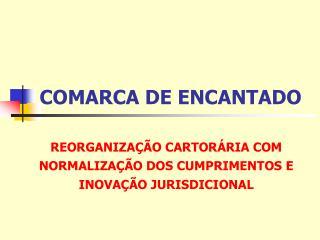 COMARCA DE ENCANTADO