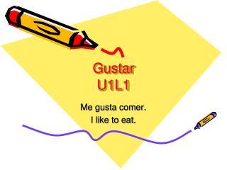 Gustar U1L1