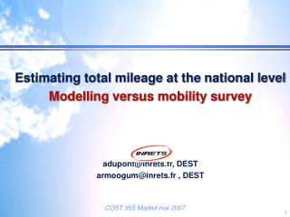 Estimating total mileage at the national level Modelling versus mobility survey