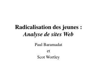 Radicalisation des jeunes�: Analyse de sites Web