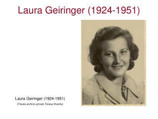 Laura Geiringer (1924-1951) (Trieste archivio privato Teresa Vivante)