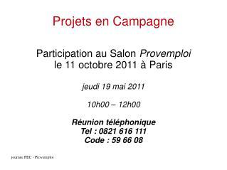 Projets en Campagne