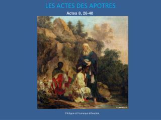 LES ACTES DES APOTRES