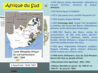 XVII (Boers) colons néerlandais, allemands et français (fermiers, éleveurs) de langue:  afrikaans