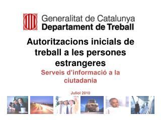 Autoritzacions inicials de treball a les persones estrangeres