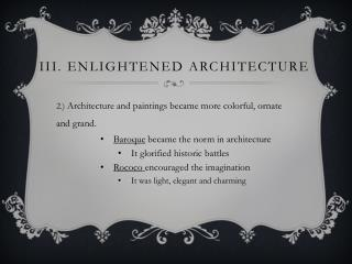 iIi . Enlightened architecture