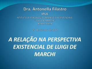 A RELAÇÃO NA PERSPECTIVA EXISTENCIAL DE LUIGI DE MARCHI