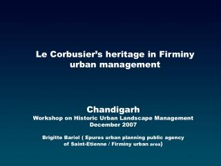 Chandigarh Workshop on Historic Urban Landscape Management December 2007  Brigitte Bariol  Epures urban planning public