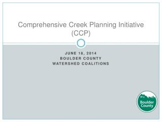 Comprehensive Creek Planning Initiative (CCP)