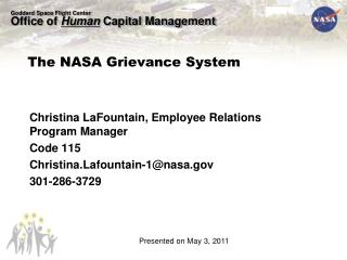 Christina LaFountain, Employee Relations Program Manager Code 115 Christina.Lafountain-1@nasa