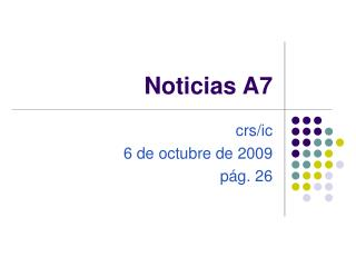 Noticias A7