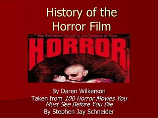History of the  Horror Film