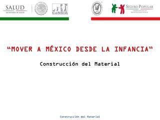 Construcción del Material