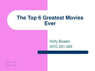 The Top 6 Greatest Movies Ever