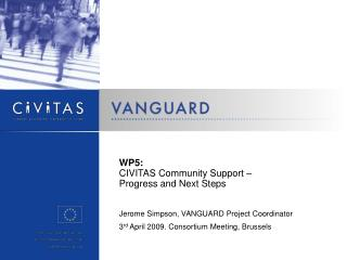WP5: CIVITAS Community Support –  Progress and Next Steps
