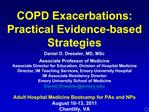 COPD Exacerbations: Practical Evidence-based Strategies