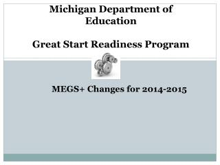 Michigan Department of Education Great Start Readiness Program