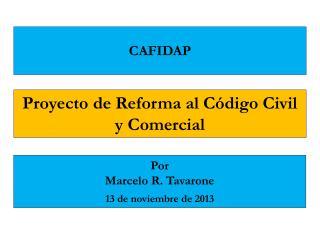 Proyecto de Reforma al Código Civil y Comercial