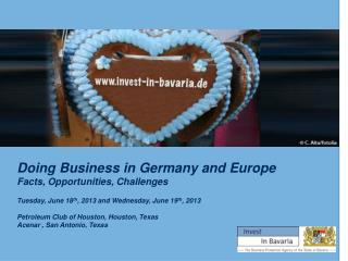 Doing Business in Germany and Europe Facts, Opportunities, Challenges