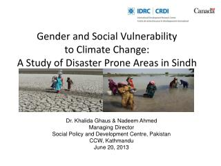 Gender and Social Vulnerability to Climate Change:  A Study of Disaster Prone Areas in Sindh