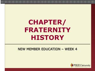 Chapter/ Fraternity History