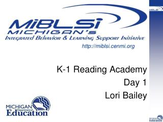 K-1 Reading Academy Day 1 Lori Bailey