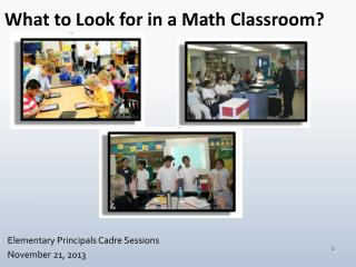 What to Look for in a Math Classroom?