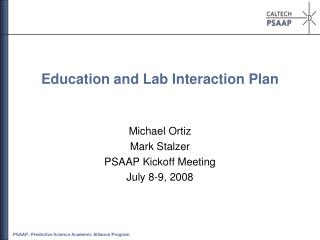 Education and Lab Interaction Plan