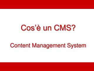 Cos'è un CMS? Content Management System