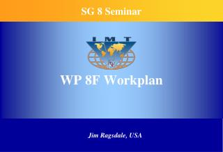 WP 8F Workplan