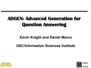 ADGEN: Advanced Generation for Question Answering