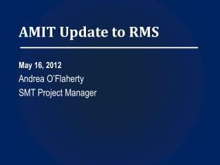 AMIT Update to RMS