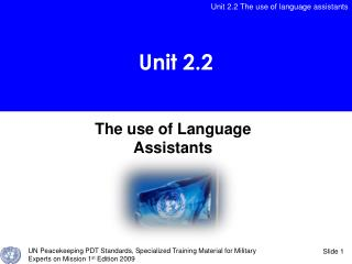 The use of Language Assistants