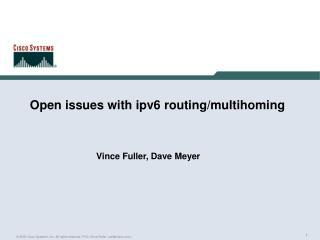 Open issues with ipv6 routing/multihoming