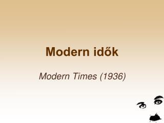 Modern idok