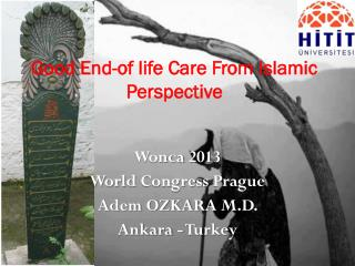 Good End-of life Care From Islamic Perspective