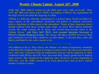 Weekly Climate Update  August 26 th , 2008