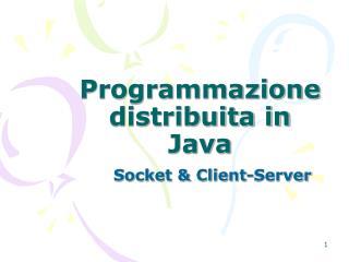 Programmazione distribuita in Java