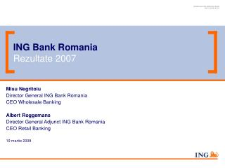 ING Bank Romania Re zultate  2007