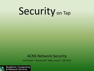 Security  on Tap