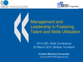 Management and Leadership in Fostering Talent and Skills Utilisation