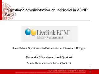 La gestione amministrativa dei periodici in ACNP Parte 1