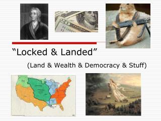 """""""Locked & Landed"""""""