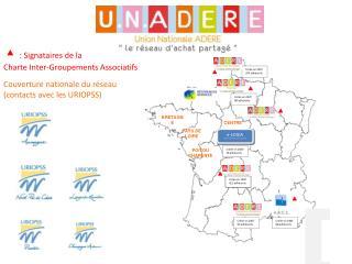 Couverture nationale du réseau   (contacts avec les URIOPSS)