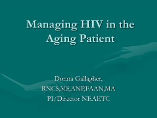 Managing HIV in the Aging Patient