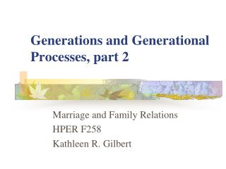 Generations and Generational Processes, part 2