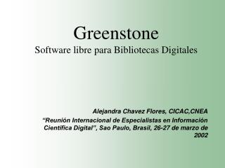 Greenstone Software libre para Bibliotecas Digitales