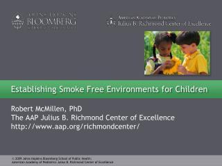Establishing Smoke Free Environments for Children