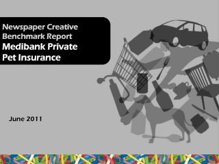 Newspaper Creative Benchmark Report  Medibank Private Pet  Insurance